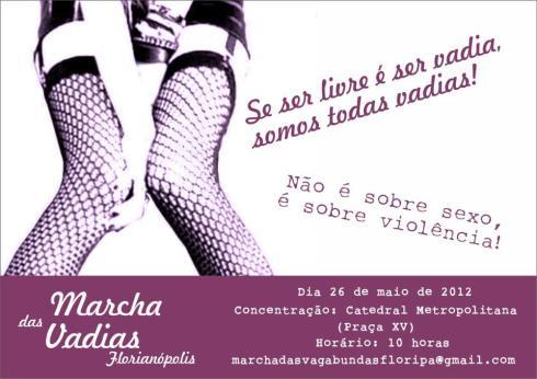 Marcha das Vadias - 26 de março em Floripa